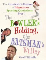 Bowler's Holding, the Batsman's Willey