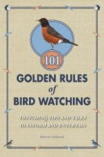 101 Golden Rules of Bird Watching