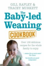Baby-led Weaning Cookbook