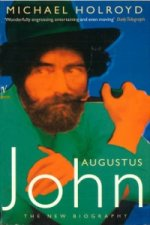Augustus John - The New Biography