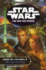 Star Wars: The New Jedi Order - Edge of Victory - Rebirth