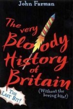 Very Bloody History Of Britain, 2