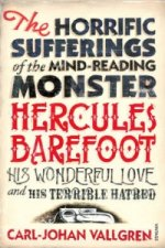 Horrific Sufferings of the Mind-reading Monster Hercules Bar