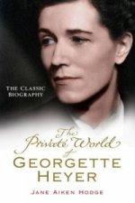 Private World of Georgette Heyer