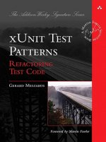 xUnit Test Patterns