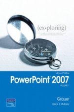 Exploring Microsoft Office PowerPoint 2007