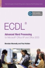 ECDL Advanced Word Processing for Microsoft Office XP and Of