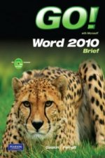 Go! with Microsoft Word 2010 Brief