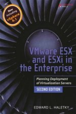 VMware ESX and ESXi in the Enterprise