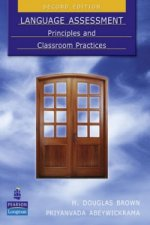 Language Assessment: Principles and Classroom Practices