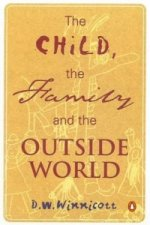 Child, the Family, and the Outside World