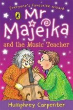 Mr. Majeika and the Music Teacher