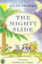 Mighty Slide