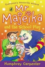Mr. Majeika and the School Play