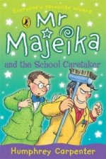 Mr. Majeika and the School Caretaker