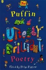 Puffin Book of Utterly Brilliant Poetry