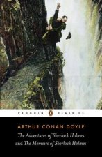 Adventures of Sherlock Holmes and the Memoirs of Sherlock Holmes