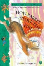 How Rabbit Stole the Fire