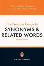 Penguin Guide to Synonyms and Related Words