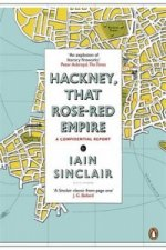 Hackney, That Rose-Red Empire