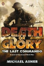 Death or Glory I: The Last Commando
