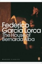 House of Bernarda Alba and Other Plays