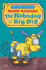 Robodog and the Big Dig