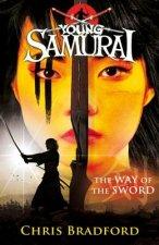 Way of the Sword (Young Samurai, Book 2)