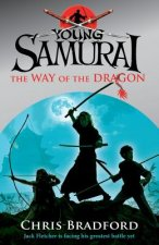 Way of the Dragon (Young Samurai, Book 3)