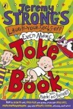 Jeremy Strong's Laugh-Your-Socks-Off-Even-More Joke Book
