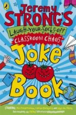 Jeremy Strong's Laugh-your-socks-off Classroom Chaos Joke Bo