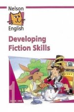 Nelson English - Book 1 Developing Fiction Skills