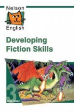 Nelson English - Book 3 Developing Fiction Skills