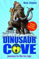 Journey to the Ice Age: Dinosaur Cove
