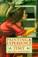 Painting and Experience in Fifteenth-Century Italy