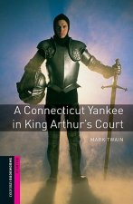 Oxford Bookworms Library: Starter: A Connecticut Yankee in K