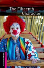 Oxford Bookworms Library: Starter Level:: The Fifteenth Character