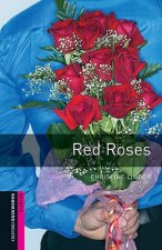 OXFORD BOOKWORMS LIBRARY New Edition STARTER RED ROSES