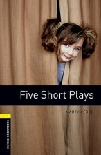 OXFORD BOOKWORMS PLAYSCRIPTS New Edition 1 FIVE SHORT PLAYS