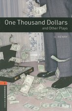 OXFORD BOOKWORMS PLAYSCRIPTS New Edition 2 ONE THOUSAND DOLLARS