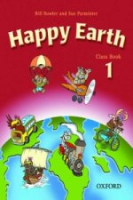 Happy Earth 1: Class Book