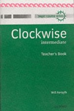Clockwise: Intermediate: Teacher's Book