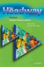 New Headway: Beginner: Teacher's Resource Book