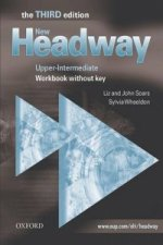 New Headway: Upper-Intermediate Third Edition: Workbook (Without Key)