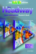 New Headway: Upper-Intermediate Third Edition: Student's Book A