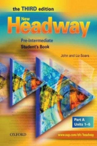 New Headway: Pre-Intermediate Third Edition: Student's Book A