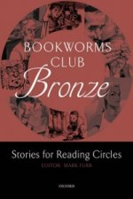 OXFORD BOOKWORMS CLUB BRONZE: Stories for Reading Circles (Stages 1 - 2)