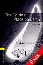 OXFORD BOOKWORMS LIBRARY New Edition 1 COLDEST PLACE ON EARTH with AUDIO CD PACK