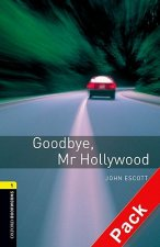 Oxford Bookworms Library: Stage 1: Goodbye, Mr Hollywood Aud