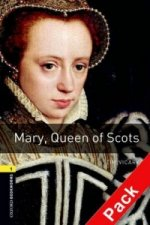 OXFORD BOOKWORMS LIBRARY New Edition 1 MARY QUEEN OF SCOTS with AUDIO CD PACK